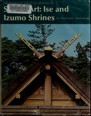 Cover of: Shinto art: Ise and Izumo shrines