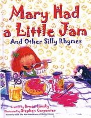 Cover of: Mary had a little jam, and other silly rhymes
