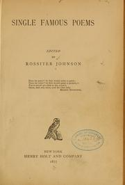 Cover of: Single famous poems, ed. by Rossiter Johnson ...