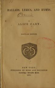 Cover of: Ballads, lyrics, and hymns