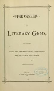 Cover of: The casket of literary gems |