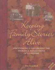 Cover of: Keeping family stories alive | Vera Rosenbluth