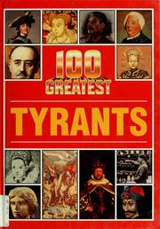 Cover of: 100 greatest tyrants