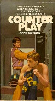 Cover of: The Truth about Alex (Formerly Titled Counterplay) | Anne Snyder