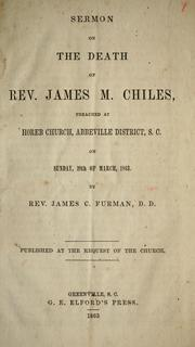 Cover of: Sermon on the death of Rev. James M. Chiles | James C. Furman