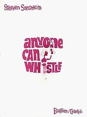 Cover of: Anyone Can Whistle (Vocal Score)