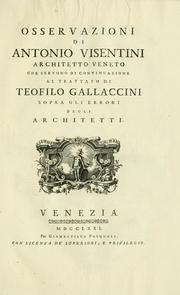 Osservazioni di Antonio Visentini, architetto veneto, che servono di continuazione al Trattato di Teofilo Gallaccini sopra gli errori degli architetti