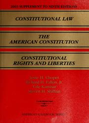 Cover of: 2003 supplement to Constitutional law, the American Constitution, Constitutional rights and liberties | Jesse H. Choper