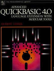 Cover of: Advanced QuickBASIC 4.0 | Murray L. Lesser