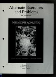 Cover of: Alternate exercises and problems for use with Intermediate accounting, second edition [by] J. David Spiceland, James F. Sepe, Lawrence A. Tomassini
