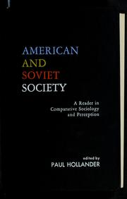 Cover of: American and Soviet society: a reader in comparative sociology and perception.