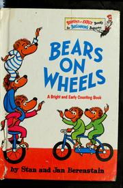 Cover of: Bears on Wheels (The Berenstain Bears Bright & Early)