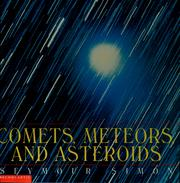 Cover of: Comets, meteors, and asteroids | Seymour Simon