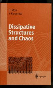 Cover of: Dissipative structures and chaos | Hazime Mori