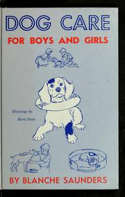 Cover of: Dog care for boys and girls | Blanche Saunders