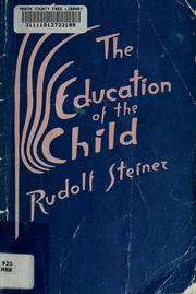 Cover of: The education of the child in the light of anthroposophy