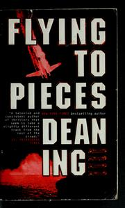 Cover of: Flying to pieces