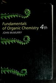 Cover of: Fundamentals of organic chemistry | John E. McMurry