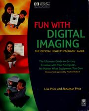 Cover of: Fun with digital imaging | Lisa Price