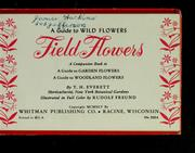 Cover of: A guide to wild flowers, field flowers