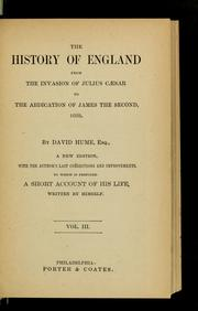 Cover of: The history of England from the invasion of Julius Caesar to the abdication of James the Second, 1688