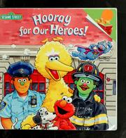 Cover of: Hooray for our heroes!