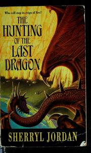Cover of: The hunting of the last dragon