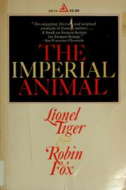 The imperial animal by Lionel Tiger
