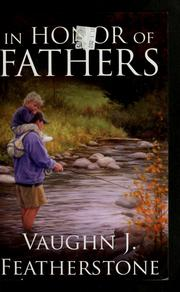 Cover of: In honor of fathers | Vaughn J. Featherstone