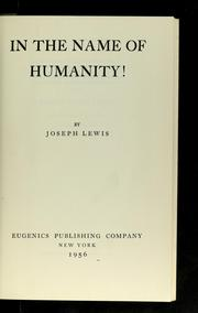 Cover of: In the name of humanity!
