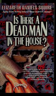 Cover of: Is there a dead man in the house?