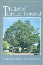 Trees of greater Portland by Phyllis C. Reynolds