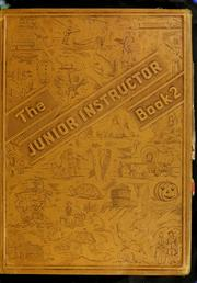 Cover of: The junior instructor in two books : A treasure house of adventure for boys and girls | Beecher, Walter Julius, 1855-