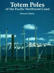 Totem poles of the Pacific Northwest coast by Edward Malin