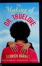 Cover of: The making of Dr. Truelove
