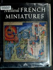 Cover of: Medieval French miniatures