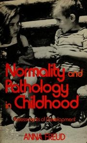 Cover of: Normality and pathology in childhood