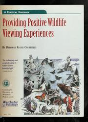Providing positive wildlife viewing experiences by Deborah Richie Oberbillig
