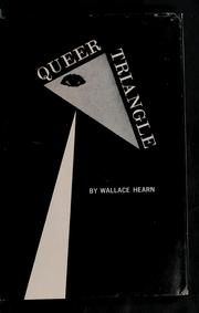 Queer Triangle by Wallace Hearn