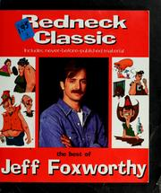 Cover of: Redneck classic: the best of Jeff Foxworthy