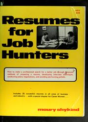 Cover of: Resumes for job hunters | Maury Shykind