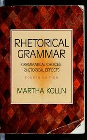 Cover of: Rhetorical grammar