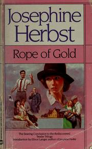 Cover of: Rope of gold