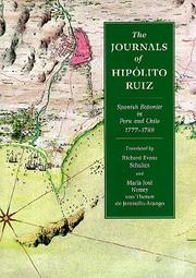 Cover of: The journals of Hipólito Ruiz, Spanish botanist in Peru and Chile, 1777-1788
