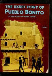 Cover of: The secret story of Pueblo Bonito | Mary Elting
