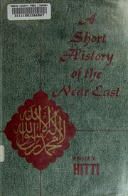 Cover of: A short history of the Near East | Philip KhГ»ri Hitti