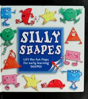 Silly shapes by Stephanie Hinton