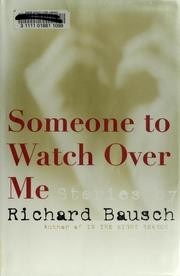 Cover of: Someone to watch over me