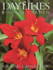 Cover of: Daylilies for the Garden | Graeme Grosvenor