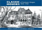 Cover of: Classic houses of Portland, Oregon